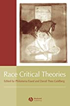 Race Critical Theories: Text and Context by…