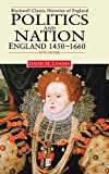 Loades, D. M.: Politics and Nation England 1450-1660: England, 1450-1660