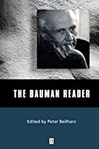 The Bauman Reader (Blackwell Readers) by…