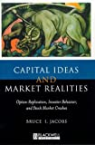 Markowitz, Harry M.: Capital Ideas and Market Realities: Option Replication, Investor Behavior, and Stock Market Crashes