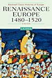 Hale, J. R.: Renaissance Europe, 1480-1520