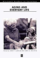 Aging and Everyday Life (Blackwell Readers…