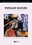 Harrington, C. Lee: Popular Culture: Production and Consumption