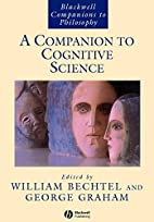 A Companion to Cognitive Science (Blackwell…