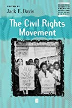 The civil rights movement by Jack E. Davis