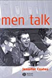 Coates, Jennifer: Men Talk