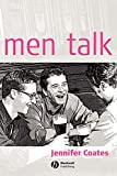 Jennifer Coates: Men Talk: Stories in the Making of Masculinities