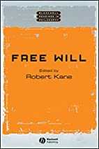 Free Will (Blackwell Readings in Philosophy)…