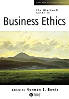 The Blackwell Guide to Business Ethics…