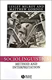 Lesley Milroy: Sociolinguistics: Method and Interpretation