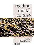 Trend, David: Reading Digital Culture