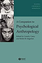 A Companion to Psychological Anthropology:…