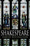 Bevington, David: Shakespeare