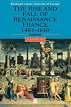 The Rise and Fall of Renaissance France:…