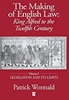 The Making of English Law: King Alfred to…