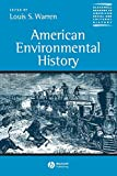 Warren, Louis S.: American Environmental History