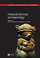 Mesoamerican Archaeology: Theory and…
