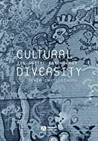 Cultural Diversity: Its Social Psychology by…