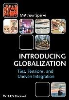 Introducing Globalization: Ties, Tensions,…