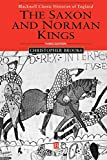 Brooke, Christopher N. L.: The Saxon and Norman Kings