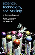 Science, Technology, and Society: A…