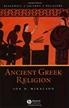 Ancient Greek Religion (Blackwell Ancient…