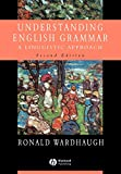 Wardhaugh, Ronald: Understanding English Grammar: A Linguistic Approach
