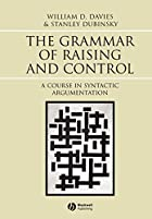 The Grammar of Raising and Control: A Course…