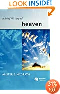 A Brief History of Heaven