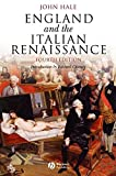 Hale, J. R.: England And the Italian Renaissance