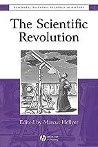 The Scientific Revolution: The Essential…