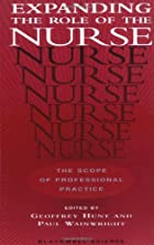 Expanding the Role of the Nurse: The Scope…