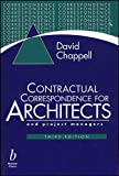 Chappell, David: Contractual Correspondence for Architects and Project Managers
