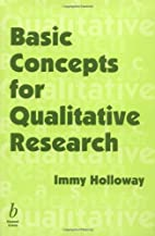 Basic Concepts for Qualitative Research by…