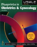 Callahan, Tamara: Blueprints in Obstetrics and Gynecology