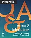 Clement, Michael S.: Blueprints Q&A Step 3: Medicine