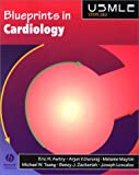 Gururaj, Arjun V.: Blueprints in Cardiology