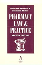 Pharmacy Law and Practice by Jonathan…