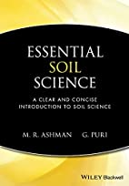 Essential Soil Science : A Clear and Concise…