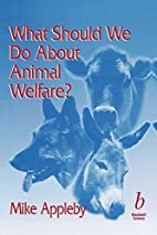 What Should We Do About Animal Welfare by…