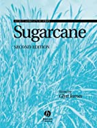 Sugarcane (World Agriculture) by Glyn James
