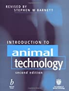 Introduction to Animal Technology by Stephen…