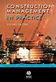 Fellows, Richard F.: Construction Management in Practice