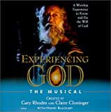 Gary Rhodes: Experiencing God: the Musical