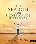 The Search for Significance Workbook:…