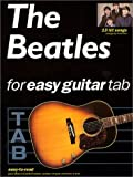 Hal Leonard Publishing Corporation: The Beatles for Easy Guitar Tab