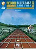 [???]: Fretboard Roadmaps-Bluegrass and Folk Guitar: The Essential Guitar Patterns That All the Pros Know and Use