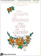 HERE COMES THE BRIDE ORGAN (Fred Bock…