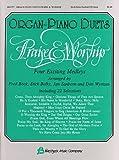 Bock, Fred: Organ-Piano Duets Praise & Worship Organ Piano Duets