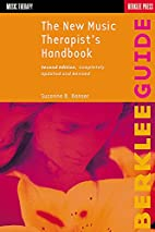 The New Music Therapist's Handbook by…